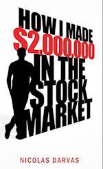 How I Made $2,000,000 in the Stock Market af Nicholas Darvas, Nicolas Darvas