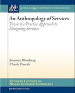 An Anthropology of Services (Synthesis Lectures on Human-centered Informatics)