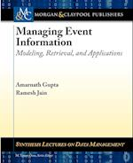 Managing Event Information (Synthesis Lectures on Data Management)