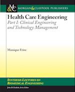 Health Care Engineering Part I (Synthesis Lectures on Biomedical Engineering)