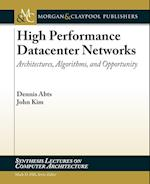 High Performance Networks (Synthesis Lectures on Computer Architecture)