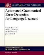 Automated Grammatical Error Detection for Language Learners (Synthesis Lectures on Human Language Technologies)