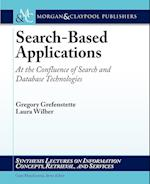 Search-Based Applications (Synthesis Lectures on Information Concepts, Retrieval, and Services)