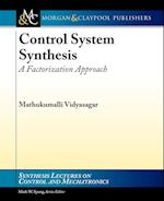 Control Systems Synthesis (Synthesis Lectures on Control and Mechatronics)