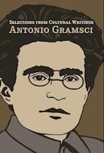Selections from Cultural Writings af Antonio Gramsci, Geoffrey Nowell smith, William Boelhower