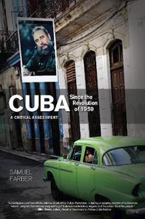 Bog, paperback Cuba Since the Revolution of 1959 af Samuel Farber