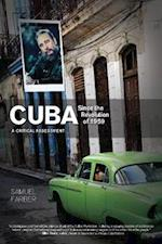 Cuba Since the Revolution of 1959 af Samuel Farber
