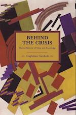 Behind the Crisis (Historical Materialism)