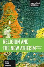 Religion and the New Atheism (STUDIES IN CRITICAL SOCIAL SCIENCES)