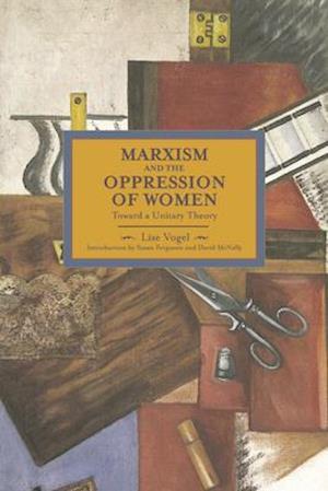Bog, paperback Marxism and the Oppression of Women af Lise Vogel