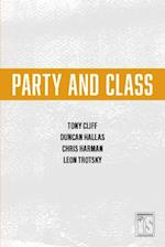 Party and Class (IS Books)