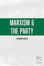 Marxism and the Party (IS Books)