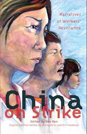 China on Strike af Eli Friedman, Zhongjin Li, Hao Ren