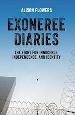 Exoneree Diaries af Alison Flowers