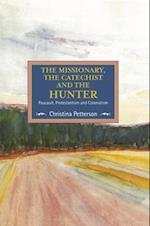 The Missionary, the Catechist and the Hunter