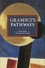 Gramsci's Pathways (Historical Materalism)