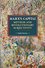 Marx's Capital, Method and Revolutionary Subjectivity