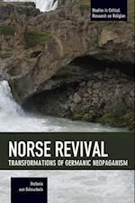 Norse Revival: Transformations Of Germanic Neopaganism