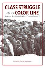 Class Struggle and the Color Line