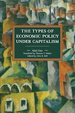 The Types of Economic Policies Under Capitalism (Historical Materialism)