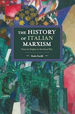 The History of Italian Marxism (Historical Materialism)