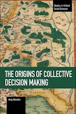 The Origins of Collective Decision Making