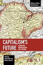 Capitalism's Future (STUDIES IN CRITICAL SOCIAL SCIENCES)