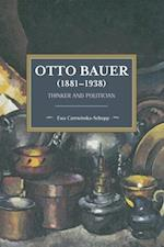 Otto Bauer (1881-1938) (Historical Materialism)