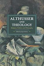 Althusser and Theology (Historical Materialism)