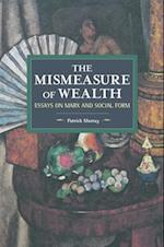 The Mismeasure of Wealth (Historical Materialism)
