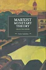 Marxist Monetary Theory (Historical Materialism)