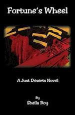 Fortune's Wheel - A Just Deserts Novel