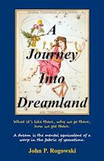 A Journey Into Dreamland