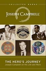 The Hero's Journey (Collected Works of Joseph Campbell)