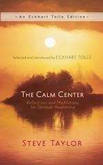 The Calm Center (An Eckhart Tolle Edition)