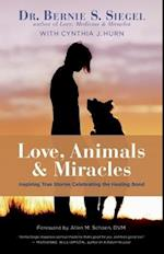 Love, Animals, & Miracles