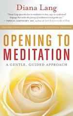 Opening to Meditation