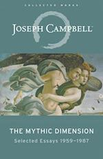 The Mythic Dimension (Collected Works of Joseph Campbell)