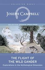 The Flight of the Wild Gander (Collected Works of Joseph Campbell)