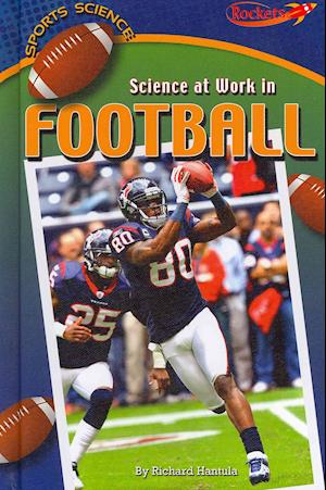 Bog, hardback Science at Work in Football af Richard Hantula