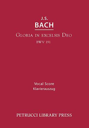 Gloria in Excelsis Deo, Bwv 191