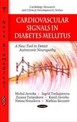 Cardiovascular Signals in Diabetes Mellitus (Cardiology Research Clinical Developments)