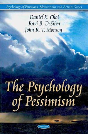 Psychology of Pessimism