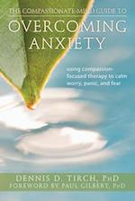 The Compassionate-Mind Guide to Overcoming Anxiety (Compassionate-mind Guides)