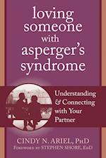 Loving Someone with Asperger's Syndrome (Loving Someone)