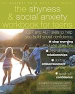 The Shyness and Social Anxiety Workbook for Teens (An Instant Help Book for Teens)