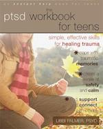 The PTSD Workbook for Teens (Instant Help Solutions)