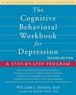 The Cognitive Behavioral Workbook for Depression af Albert Ellis, William Knaus, William J. Knaus