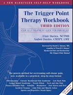 Trigger Point Therapy Workbook (A New Harbinger Self-help Workbook)