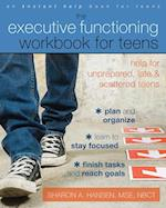 Executive Functioning Workbook for Teens (An Instant Help Book for Teens)